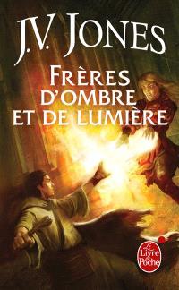 Le livre des mots. Volume 3, Frères d'ombre et de lumière