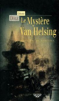 Le mystère Van Helsing : histoires de vampires