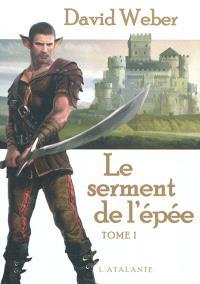 Le serment de l'épée. Volume 1