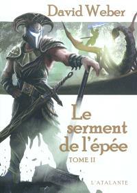 Le serment de l'épée. Volume 2