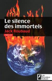 Le silence des immortels : thriller