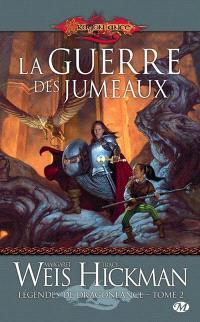 Légendes de Dragonlance. Volume 2, La guerre des jumeaux