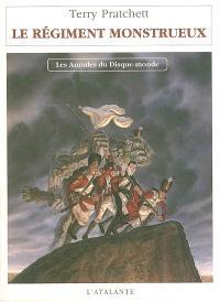 Les annales du Disque-monde. Volume 29, Le régiment monstrueux