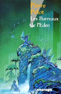 Les barreaux de l'Eden