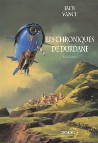 Les chroniques de Durdane : l'intégrale