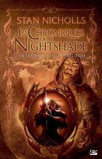 Les chroniques de Nightshade : l'intégrale de la trilogie