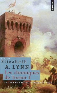 Les chroniques de Tornor. Volume 1