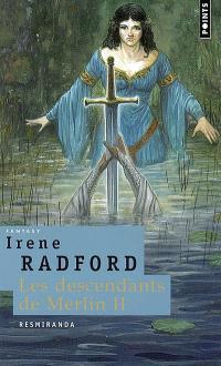 Les descendants de Merlin. Volume 2, Resmiranda
