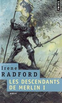 Les descendants de Merlin. Volume 1, Wren