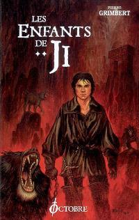 Les enfants de Ji. Volume 2