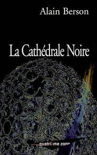Les enfants du Nabuko. Volume 2, La cathédrale noire