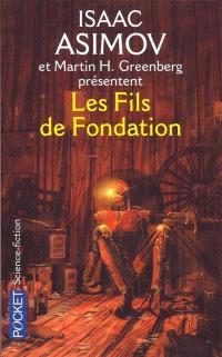 Les fils de Fondation : en hommage à Isaac Asimov