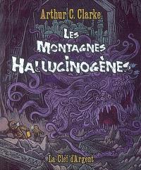 Les montagnes hallucinogènes