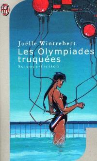 Les Olympiades truquées