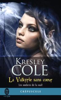 Les ombres de la nuit. Volume 2, La Valkyrie sans coeur