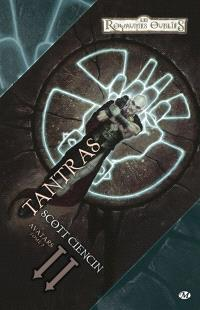 Les royaumes oubliés : Avatars. Volume 2, Tantras