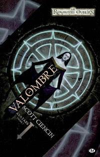 Avatars. Volume 1, Valombre