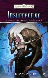 La guerre de la reine Araignée. Volume 2, Insurrection