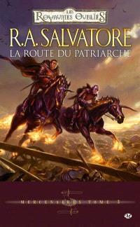 Mercenaires. Volume 3, La route du patriarche
