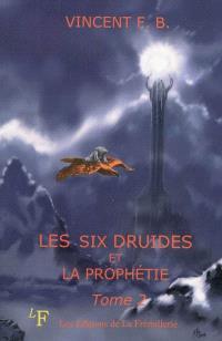Les six druides et la prophétie