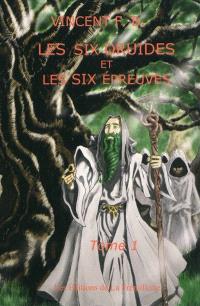 Les six druides et les six épreuves
