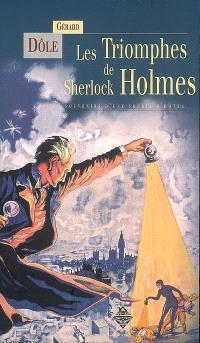 Les triomphes de Sherlock Holmes : souvenirs d'une souris d'hôtel