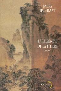 Maître Li et Bœuf Numéro Dix. Volume 2, La légende de la pierre