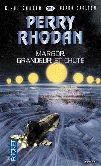 Margor, grandeur et chute