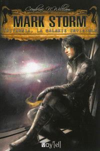 Mark Storm. Volume 3, Tritarnia, la galaxie invisible