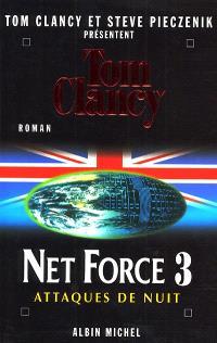 Net Force. Volume 3, Attaques de nuit