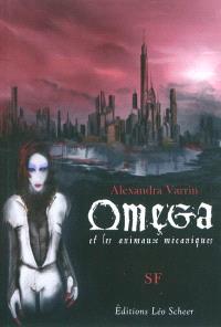 Omega et les animaux mécaniques