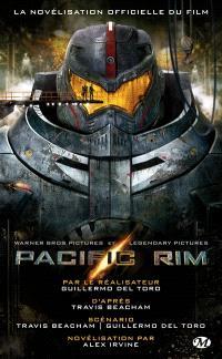 Pacific rim : la novélisation officielle du film
