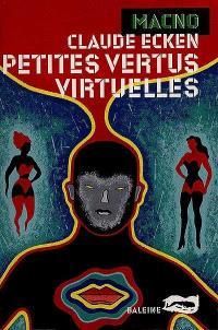 Petites vertus virtuelles