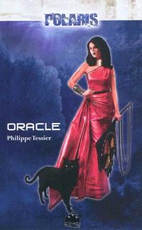 Projet domination. Volume 1, Oracle