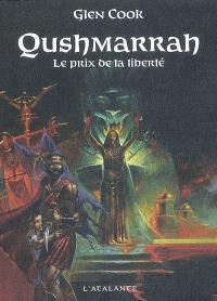 Qushmarrah : le prix de la liberté