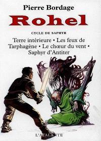 Rohel le conquérant. Volume 3, Le cycle de Saphyr