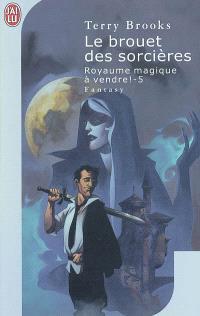 Royaume magique à vendre !. Volume 5, Le brouet des sorcières