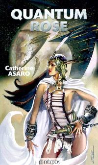 Saga de l'Empire skolien. Volume 2004, Quantum rose