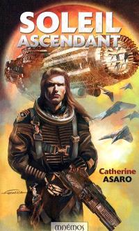 Saga de l'Empire skolien. Volume 2005, Soleil ascendant