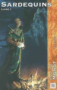 Sardequins. Volume 1