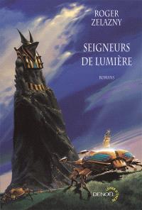Seigneurs de lumière : romans