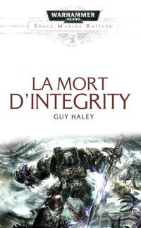 Space marine battles, La Mort d'Integrity