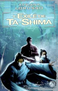 Ta-Shima. Volume 2, L'exilée de Ta-Shima
