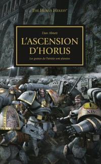 The Horus heresy. Volume 1, L'ascension d'Horus