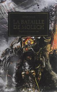The Horus heresy, Vengeful spirit. Volume 2, La bataille de Molech