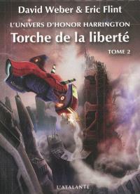 Torche de la liberté : l'univers d'Honor Harrington. Volume 2