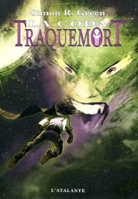 Traquemort. Volume 8, La coda : huitième et dernière époque de la geste d'Owen Traquemort