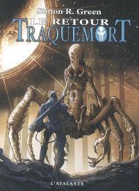 Traquemort. Volume 7, Le retour