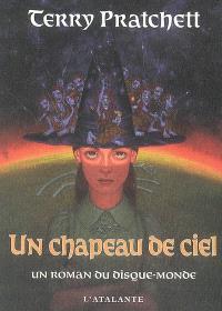 Un chapeau de ciel : un roman du Disque-monde
