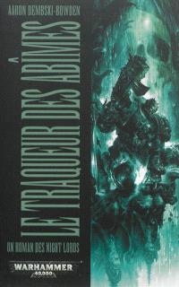 Un roman des Night Lords, Le traqueur des abîmes